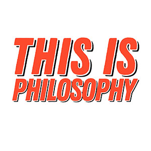 This is philosophy